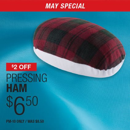 $2 Off Pressing Ham $6.50 PM-Only / Was $8.50.