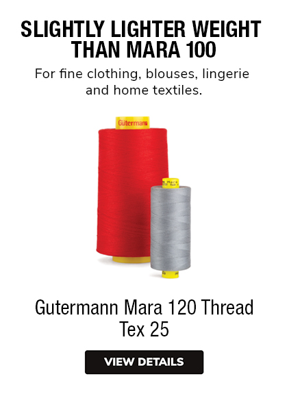 Gutermann Mara 120 All Purpose Thread Tex 25 Slightly lighter weight  than Mara 100 For fine clothing, blouses, lingerie & home textiles.