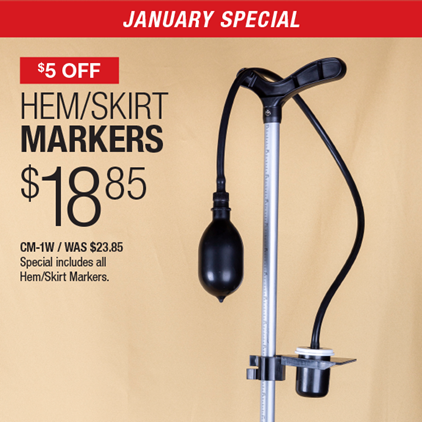 $5 Off Hem/Skirt Markers $18.85 / CM-1W / Was $23.85 / Special includes all Hem/Skirt Markers.